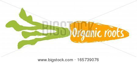 Organic roots label with carrot silhouette hand drawn isolated vector illustration. Natural farming symbol. Organic roots, eco product hand sketch badge, icon. Local farm, organic garden logo.