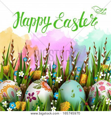 Template vector card with realistic eggs and flowers. Handwriting inscription Happy Easter. Colorful watercolor background. Willow branch and dandelions.  Lettering, calligraphy. 3D.