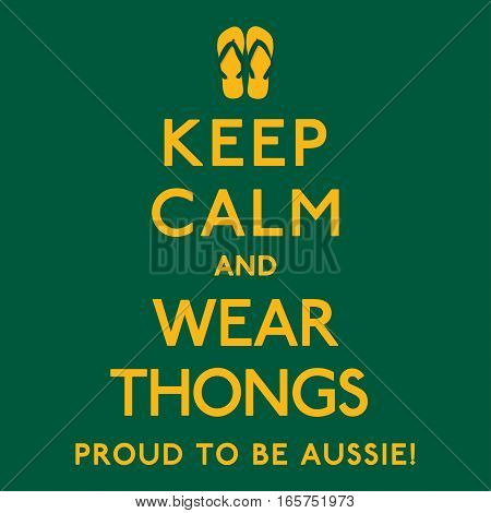 'keep Calm And Wear Thongs' Poster In Vector Format.