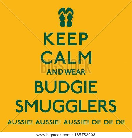 'keep Calm And Wear Budgie Smugglers' Poster In Vector Format.