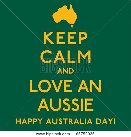 'keep Calm And Love An Aussie' Poster In Vector Format.