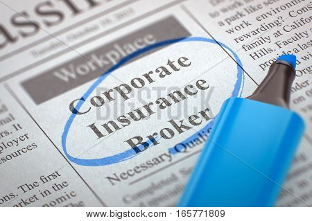 Corporate Insurance Broker. Newspaper with the Small Advertising, Circled with a Blue Marker. Blurred Image. Selective focus. Job Search Concept. 3D Illustration.