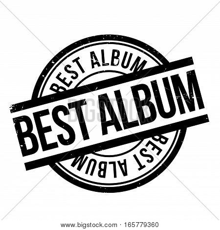Best Album rubber stamp. Grunge design with dust scratches. Effects can be easily removed for a clean, crisp look. Color is easily changed.