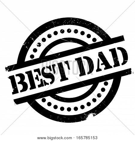 Best Dad rubber stamp. Grunge design with dust scratches. Effects can be easily removed for a clean, crisp look. Color is easily changed.