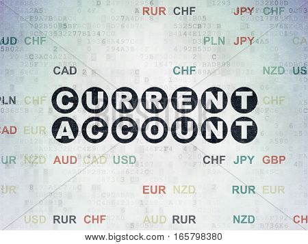 Currency concept: Painted black text Current Account on Digital Data Paper background with Currency