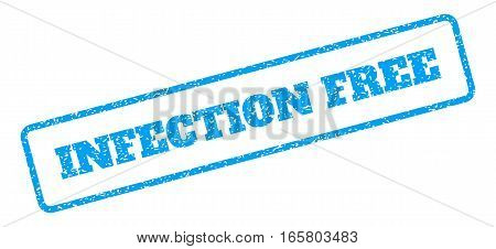 Blue rubber seal stamp with Infection Free text. Vector tag inside rounded rectangular shape. Grunge design and scratched texture for watermark labels. Inclined sign on a white background.