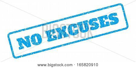 Blue rubber seal stamp with No Excuses text. Vector tag inside rounded rectangular frame. Grunge design and unclean texture for watermark labels. Inclined blue sticker on a white background.