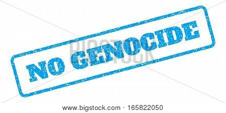 Blue rubber seal stamp with No Genocide text. Vector message inside rounded rectangular banner. Grunge design and unclean texture for watermark labels. Inclined sign on a white background.