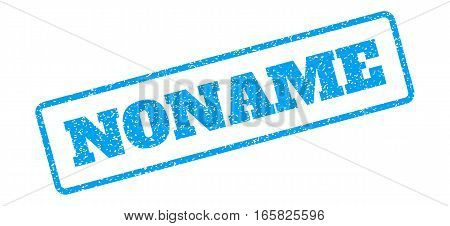 Blue rubber seal stamp with Noname text. Vector caption inside rounded rectangular banner. Grunge design and scratched texture for watermark labels. Inclined emblem on a white background.