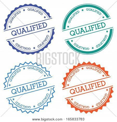 Qualified Badge Isolated On White Background. Flat Style Round Label With Text. Circular Emblem Vect