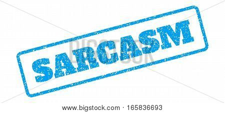 Blue rubber seal stamp with Sarcasm text. Vector message inside rounded rectangular shape. Grunge design and dust texture for watermark labels. Inclined sign on a white background.