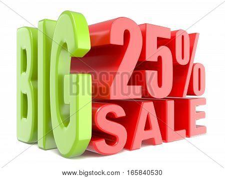 Big Sale And Percent 25% 3D Words Sign