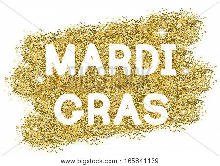 Mardi Gras or Shrove Tuesday golden glitter background. Vector Illustration.
