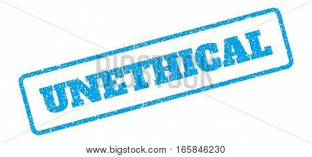 Blue rubber seal stamp with Unethical text. Vector tag inside rounded rectangular shape. Grunge design and dirty texture for watermark labels. Inclined emblem on a white background.
