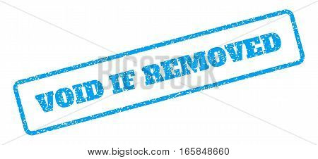 Blue rubber seal stamp with Void If Removed text. Vector tag inside rounded rectangular banner. Grunge design and unclean texture for watermark labels. Inclined emblem on a white background.