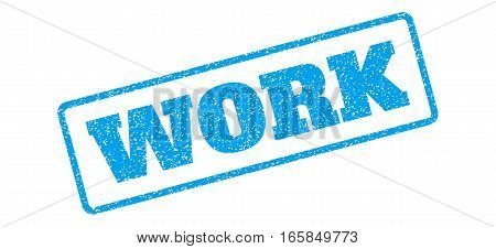 Blue rubber seal stamp with Work text. Vector caption inside rounded rectangular banner. Grunge design and dust texture for watermark labels. Inclined blue sticker on a white background.