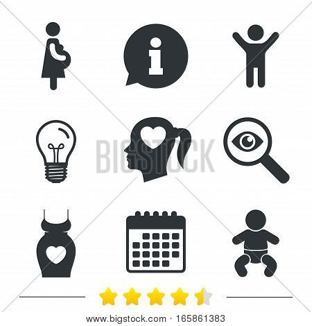 Maternity icons. Baby infant, pregnancy and dress signs. Head with heart symbol. Information, light bulb and calendar icons. Investigate magnifier. Vector