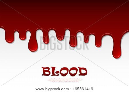 Dripping Blood Abstract. Flowing Red Liquid, Dripping Wet, Decor Border. Vector Illustration