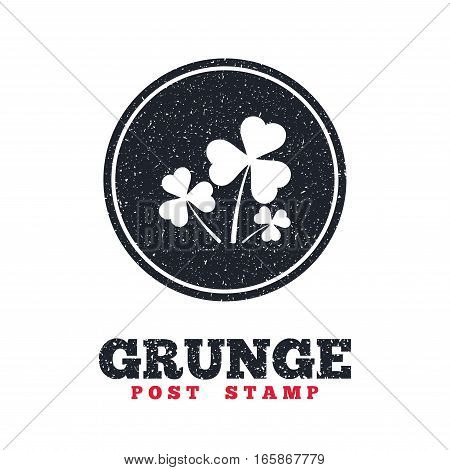 Grunge post stamp. Circle banner or label. Clovers with three leaves sign icon. Saint Patrick trefoil shamrock symbol. Dirty textured web button. Vector