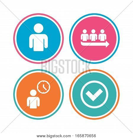 Queue icon. Person waiting sign. Check or Tick and time clock symbols. Colored circle buttons. Vector