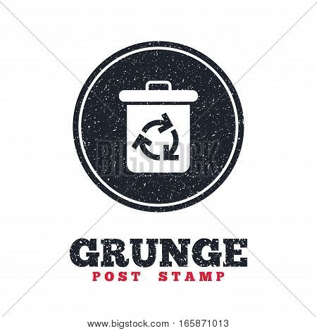 Grunge post stamp. Circle banner or label. Recycle bin icon. Reuse or reduce symbol. Dirty textured web button. Vector