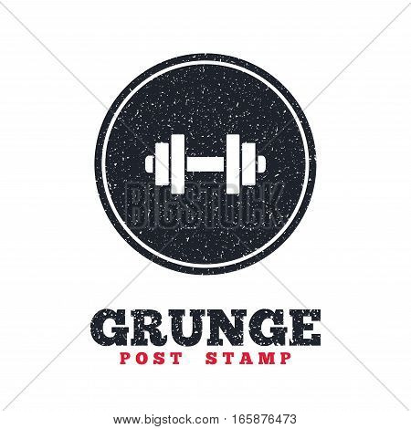 Grunge post stamp. Circle banner or label. Dumbbell sign icon. Fitness symbol. Dirty textured web button. Vector