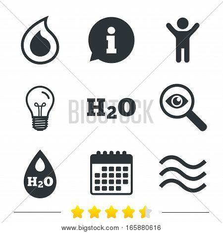 H2O Water drop icons. Tear or Oil drop symbols. Information, light bulb and calendar icons. Investigate magnifier. Vector