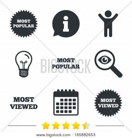 Most popular star icon. Most viewed symbols. Clients or customers choice signs. Information, light bulb and calendar icons. Investigate magnifier. Vector
