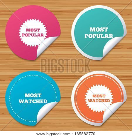 Round stickers or website banners. Most popular star icon. Most watched symbols. Clients or users choice signs. Circle badges with bended corner. Vector