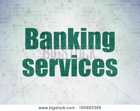 Banking concept: Painted green word Banking Services on Digital Data Paper background