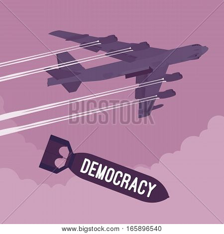Aggressive heavy bomber aircraft dropping the bombs Democracy, carring the operation to attack people, targeting on land from air, social pressing, military support, political games