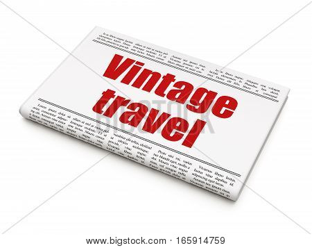 Tourism concept: newspaper headline Vintage Travel on White background, 3D rendering