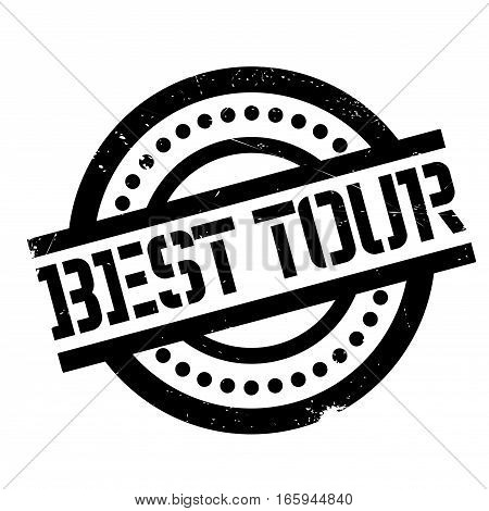 Best Tour rubber stamp. Grunge design with dust scratches. Effects can be easily removed for a clean, crisp look. Color is easily changed.