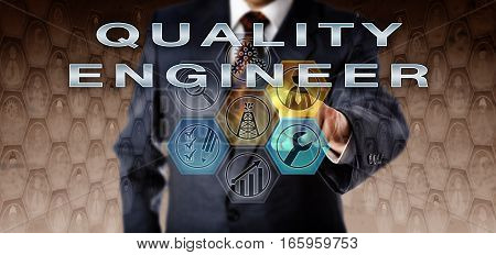 Recruitment manager in blue business suit pushing QUALITY ENGINEER on an interactive virtual computer screen. Oil and gas industry job concept for a technical and evaluative engineering role.