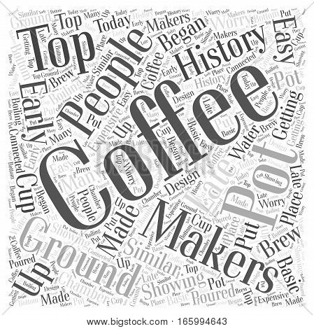 History of Coffee Makers Word Cloud Concept