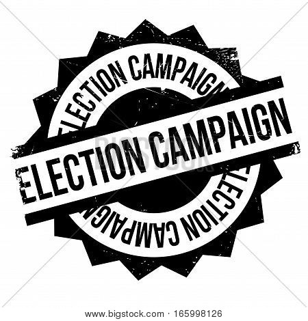 Election Campaign rubber stamp. Grunge design with dust scratches. Effects can be easily removed for a clean, crisp look. Color is easily changed.