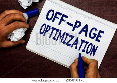 Writing Note Showing Off Page Optimization. Business Photo Showcasing Website External Process Promo