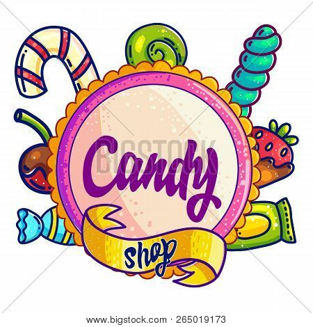 Candy Shop Hand Drawn Vector Logo Design. Hand Written Lettering For Sweet Bar, Candy Store Sign Boa