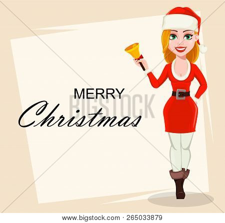 Merry Christmas Greeting Card With Beautiful Woman In Santa Claus Costume. Cartoon Character Holding