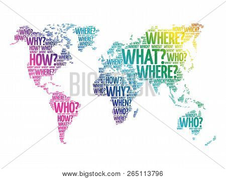 Questions Whose Answers Are Considered Basic In Information Gathering Or Problem Solving In World Ma
