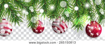 Christmas And Happy New Year Border Of Christmas Tree Branches With Red Balls On Transparent Backgro