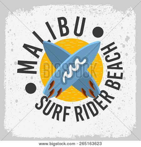 Malibu Surf Rider Beach California Surfing Surf Design With A Surfboards  Logo Sign Label For Promot
