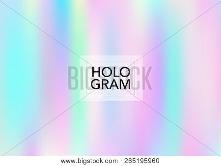 Dreamy Hologram Gradient Vector Background. Bright Trendy Tender Pearlescent Color Overlay. Vibrant