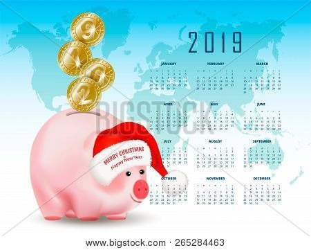 Calendar With Symbolic Shiny Metal Golden Coins With Numbers 2019 Falling Into Money Pig Bank. Santa