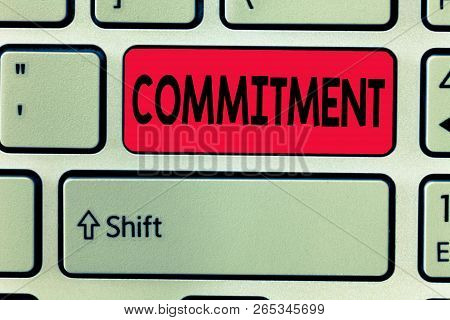 Conceptual hand writing showing Commitment. Business photo text Quality of being dedicated to cause activity Engagement poster