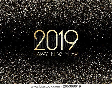2019 Happy New Year Card, Gold Confetti Particles. 2019 Holiday Card, Banner Or Party Poster Design