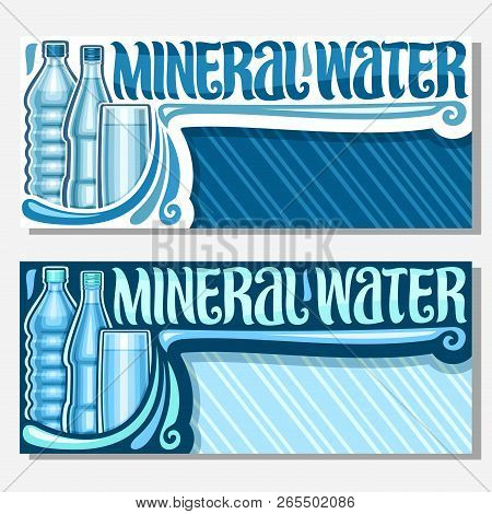 Vector Banners For Mineral Water With Copy Space, Coupons With Glass And Plastic Bottles And Full Cu
