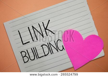 Word Writing Text Link Building. Business Concept For Seo Term Exchange Links Acquire Hyperlinks Ind