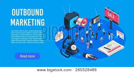 Outbound Marketing Isometric. Business Market Sales Optimisation, Corporate Crm And Social Media Ads