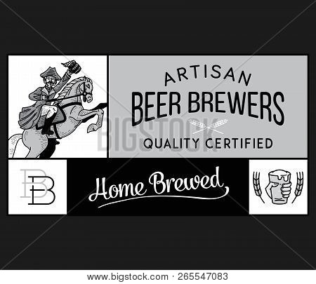 Beer Brewers Home Artisan White On Black Is A Vector Illustration About Drinking